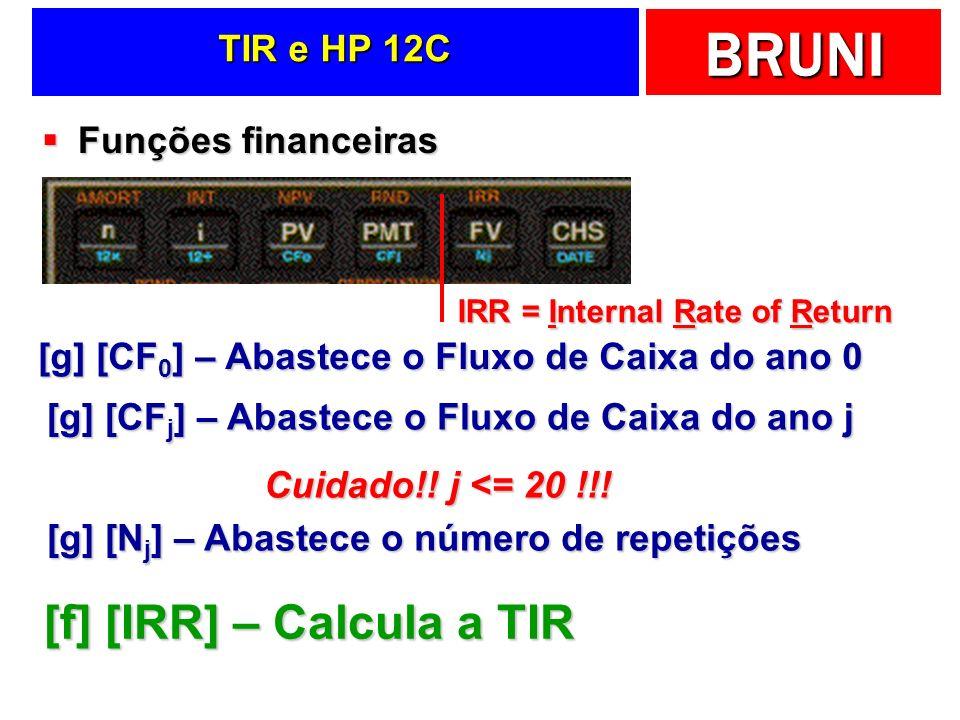 [f] [IRR] – Calcula a TIR